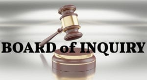 facing a board of inquiry