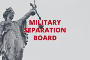 military-separation-board-military-defense-lawyer